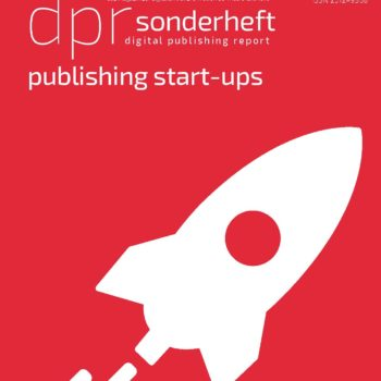 """Special issue """"Publishing Start-ups"""": Reach media companies easily with a company portrait!"""